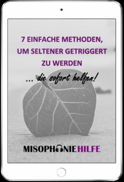 7 einfache Methoden gegen Misophonie um seltener getriggert zu werden