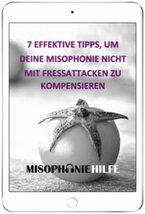 7 effektive Tipps, um Deine Misophonie nicht mit Fressattacken zu kompensieren