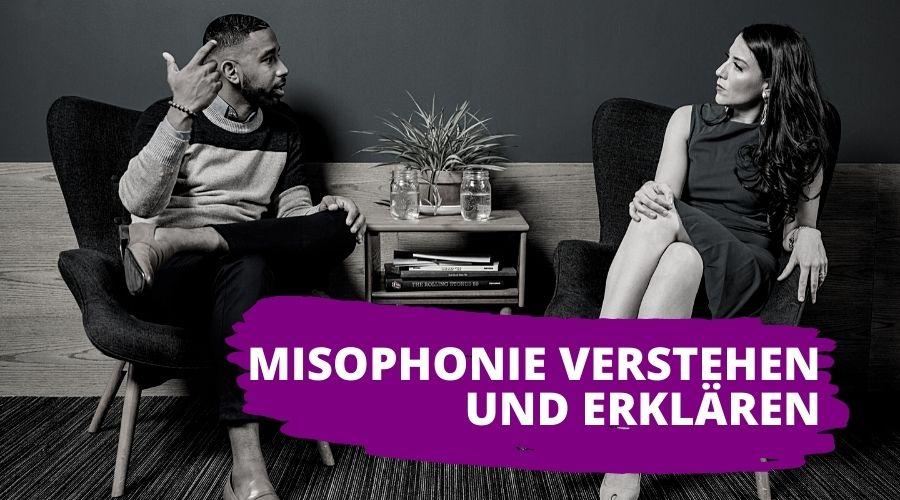 Misophonie verstehen und erklaeren Beitragsbild