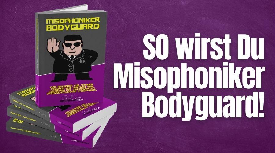 Misophoniker Bodyguard – Mein neues Buch ist jetzt erhältlich