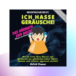 """Hörbuch """"Ich hasse Geräusche!"""""""