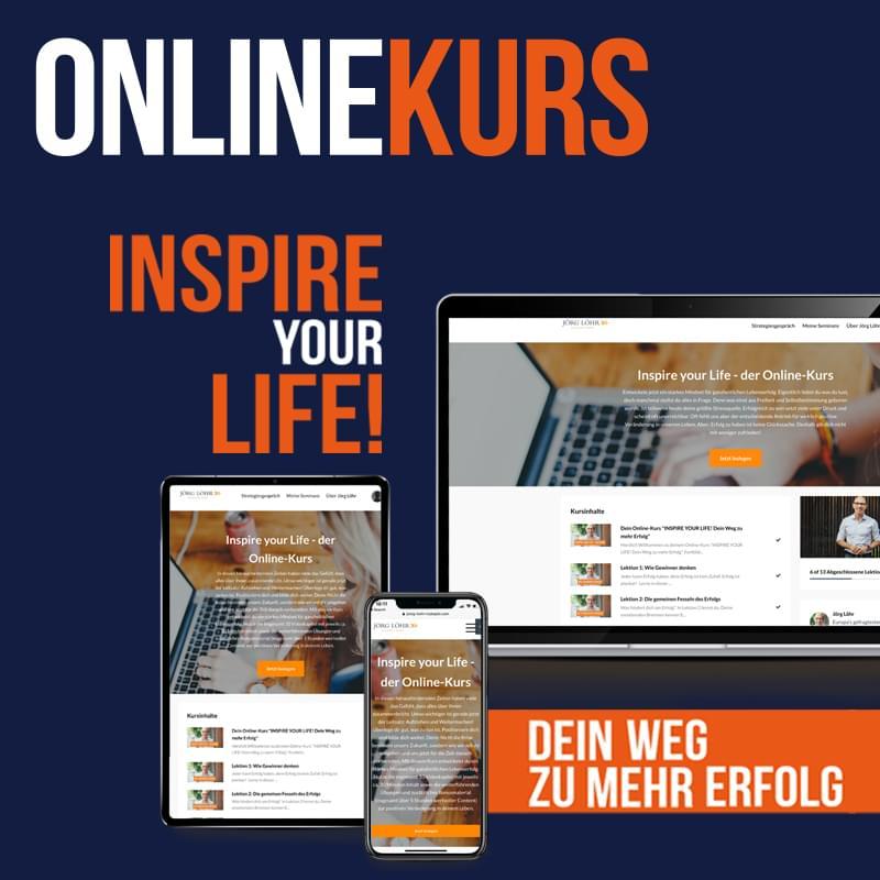 Inspire Your Life Online Kurs von Jörg Löhr