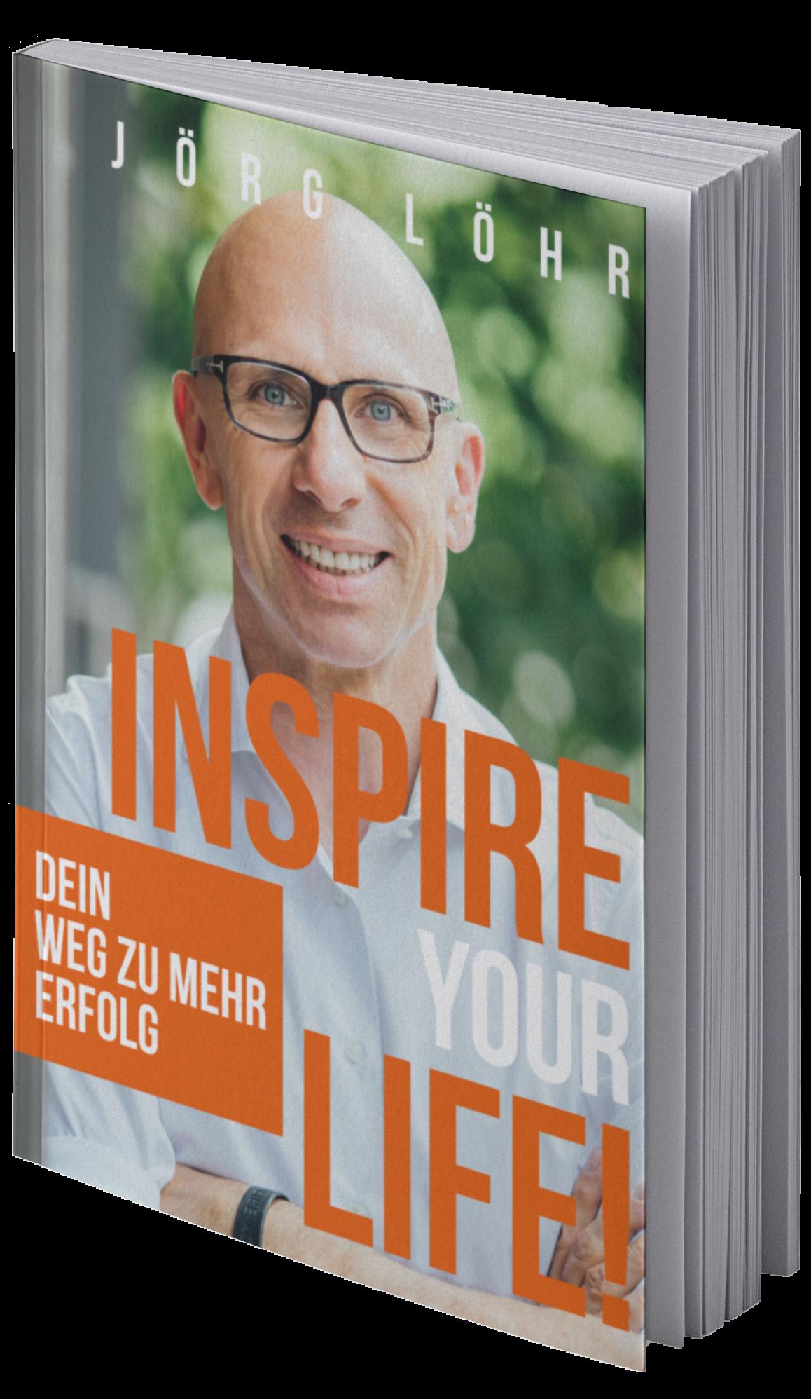 Jörg Löhr Inspire Your Life Buch